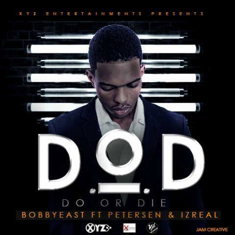 Music Download] Do or die – bobby east ft  Izrael & Petersen