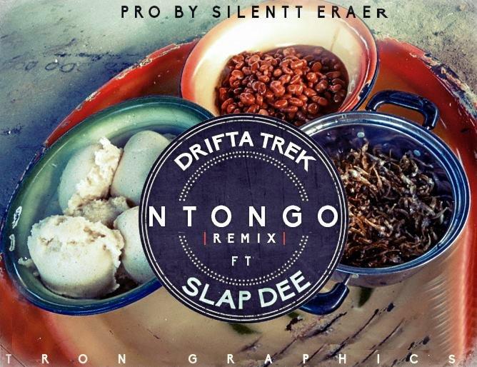 Mp3 Download] Drifta Trek Feat  Slap Dee – Ntongo(Remix